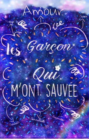 Les Garçons Qui M'ont Sauvé...  by personnefolleLGBTQAP