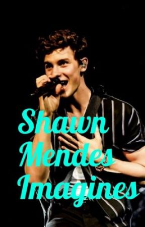 Shawn Mendes Imagines by blackcapsmendes