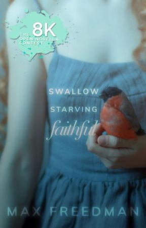 Swallow, Starving Faithful   ONC 2020 by MaxFreedman