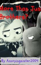 Uglydolls: More than JUST brothers? (ON HOLD) by Annoyingsister2004