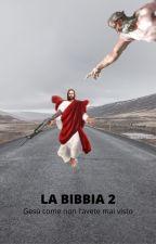 La Bibbia 2 by LupoDiFuoco9