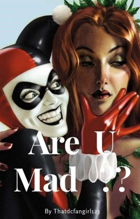 Are U Mad? by Milf4MyCereal
