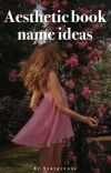Aesthetic book name ideas cover