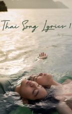 Thai Song Lyrics 1 [HIATUS] by hjoonmon