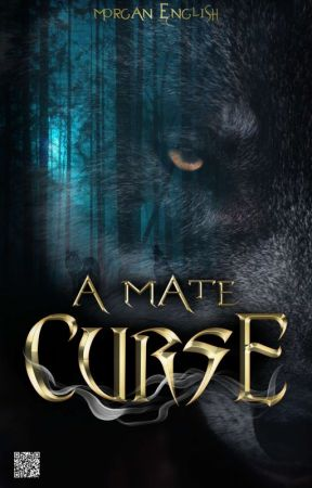 A Mate Curse [COMPLETED] by minxyjee