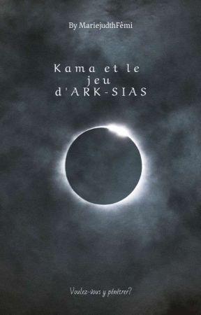 Kama et le jeu d'ARK-SIAS by MarieJudithFEMI