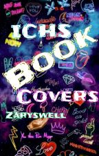 ICHS BOOK COVERS by Zaryswell
