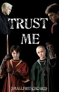 Trust Me (Drarry) cover