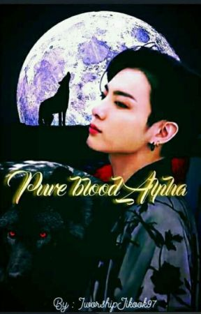 Pure blood Alpha ♡Jikook♡ by IworshipJikook97