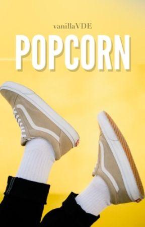 Conversations: POPCORN (gxg) by vanillaVDE