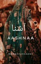 Aashnaa by ManahilKhaan3