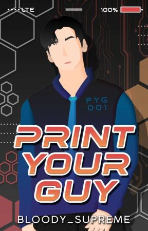 Print Your Guy by bloody_supreme