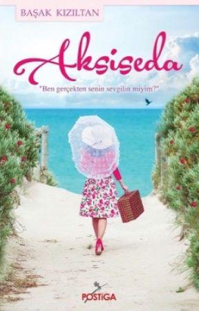Aksiseda-Alıntılar by BasakKiziltan