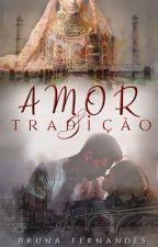 Amor e Tradição by Bruna9292