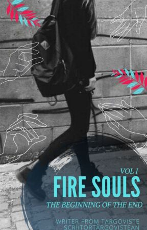 Fire Souls. The beginning of the end by firesoulsbook