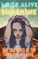 Look Alive, Sunshine by renisnotaghost