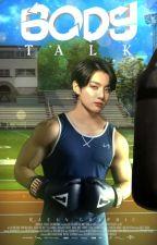 Body Talk  بقلم jabiiixx