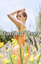 Starting Over {S.S} by Sabrina030_