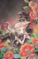 【 Ghost of The Garden 】 ↣ 【 Hanako-kun x Reader 】 by SpoiledMangoes