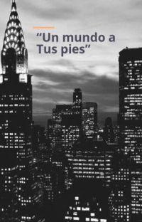 Un mundo a tus pies//LG!p//camren  cover