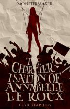 The Characterisation of Annabelle le Roux by monstermakers
