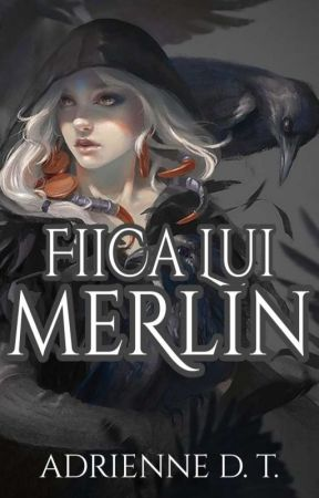 Fiica lui Merlin by hiyorin234