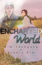 Enchanted World - TAENNIE ✔︎ by Mochi_Pasta_