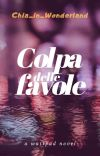 Colpa delle favole (Spin-off di Odio le favole) || SOSPESO CAUSA SESSIONE ESTIVA cover
