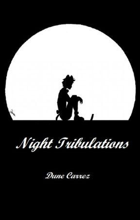 Night Tribulations - Fanfiction Miraculous [EN] by Dune_Carrez