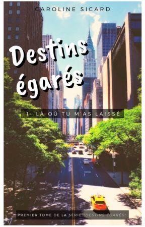 Destins Égarés by Caroline-Sicard