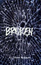 Broken by Winniemckenzie14