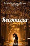 Recomeçar [COMPLETO] cover