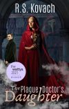 The Plague Doctor's Daughter | ✓ cover