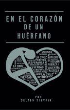 En el Corazón De Un Huérfano by Deltons