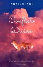 Conflicto Divino by AnaInclan5