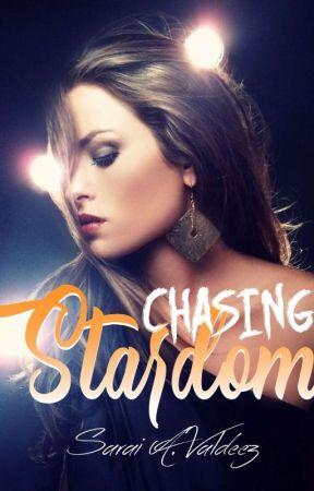 Chasing Stardom by DarkRoyallty