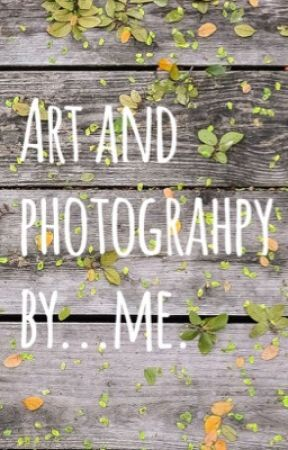 Art and some Photography by Me! by mammonsimper