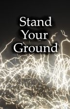 Stand Your Ground by phasha18