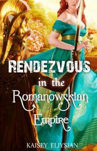 Rendezvous in the Romanowskian Empire cover