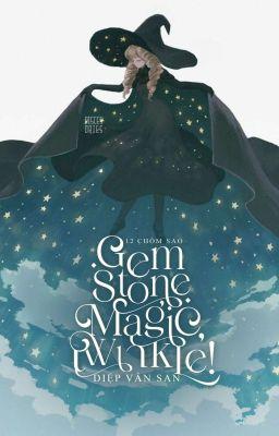 12 zodiacs ➸ gemstone magic, twinkle!