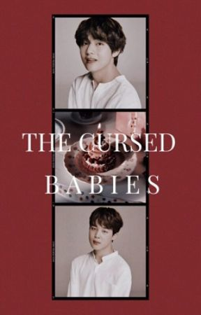 The Cursed Babies | kth + pjm by pixiebangtan