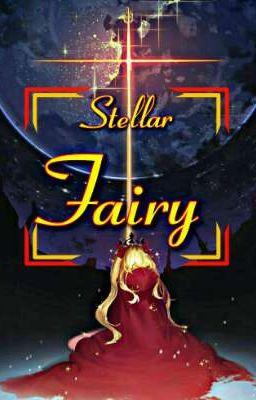 Đọc truyện [ Đồng Nhân Fairy Tail ] Stellar Fairy