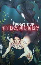[OP] 🌹 What's Up Stranger? 🌹 [ Trafalgar Law x Reader ] by TsundereNami-chan