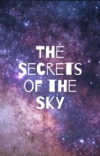 The Secrets of the Sky by Queen_Emily_III
