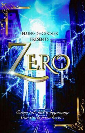 Zero (ON HOLD)  by Fluer-de-cerisier
