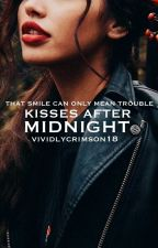 Kisses after midnight | ✓ by vividlycrimson18