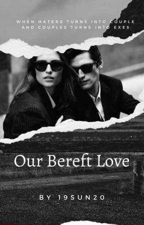 Our Bereft Love by 19sun20