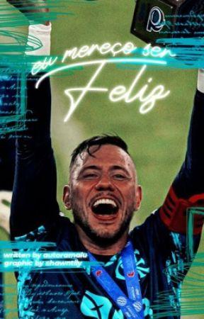 Eu mereço ser feliz - Diego Alves  by autoramalu