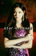 STAR-CROSSED【applyfic】 by SILVERPETALS-