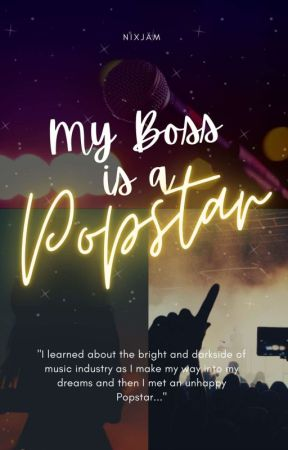 My Boss Is A Popstar by nixoverload